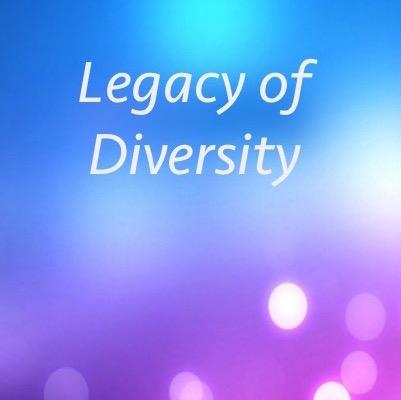 Legacy of Diversity