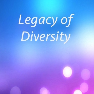 Legacy of Diversity